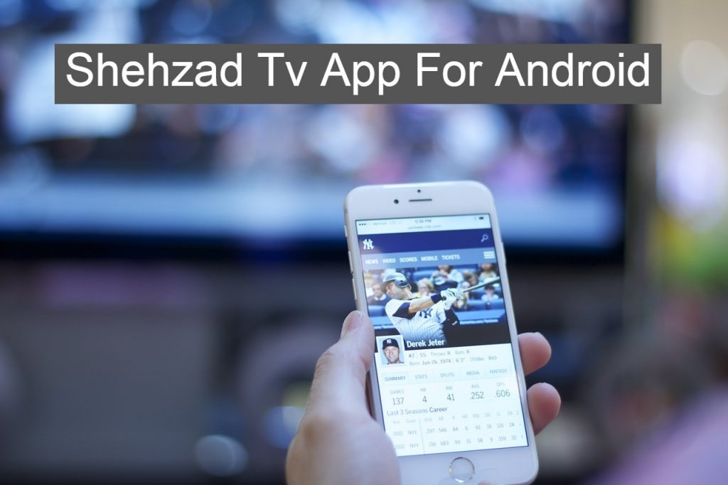 Shehzad Tv App For Android